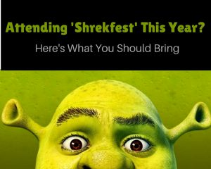 Attending 'Shrekfest' 2018? Here's What You Should Bring