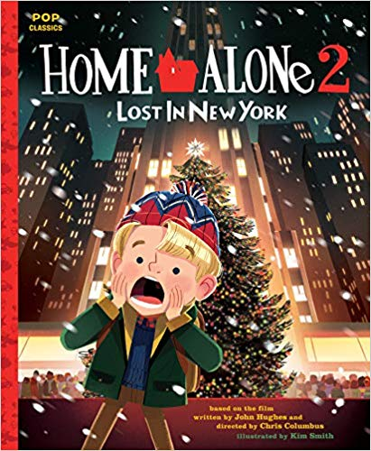 Home Alone 2: Lost In New York Story Book by Kim Smith -- Pop Shop