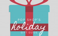 Pop Shop's Gift Guide